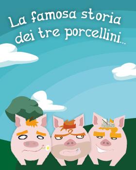 3 porcellini