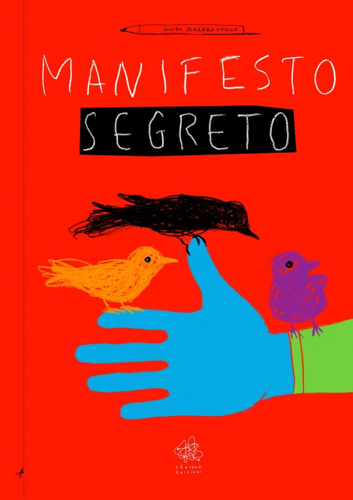 Guido-Scarabottolo-Manifesto-segreto-Vanvere-Edizioni