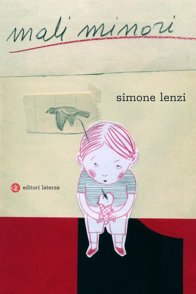Simone Lenzi, Mali minori, Editori Laterza